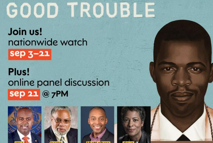 press image of good trouble with headshots of panel participants and text: join us! nationwide watch september 3–22. Plus! online panel discussion septwmbwe 21 at 7 p.m.